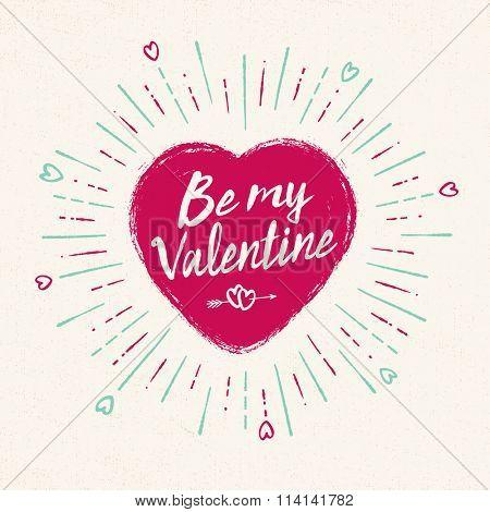Handwritten, vintage flavored Valentine's Card - Be My Valentine - EPS10