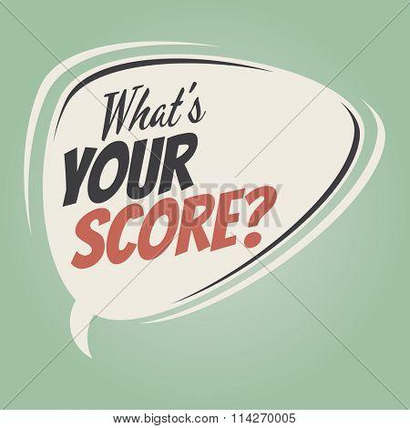 what's your score retro speech balloon