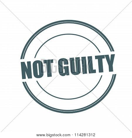 Not Guilty Grey Stamp Text On Circle On White Background