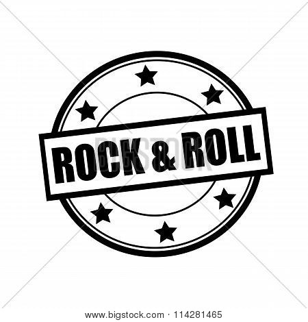 Rock And Roll Black Stamp Text On Circle On White Background And Star