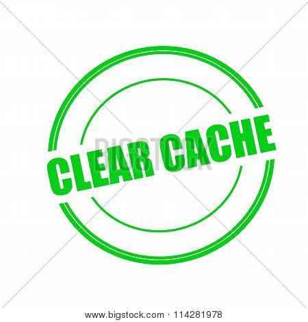 Clear Cache Green Stamp Text On Circle On White Background