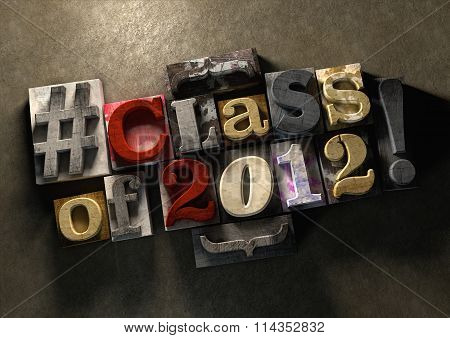 Class Reunion 2012 Title In Grungy Wood Block Print Lettering On Concrete Background.