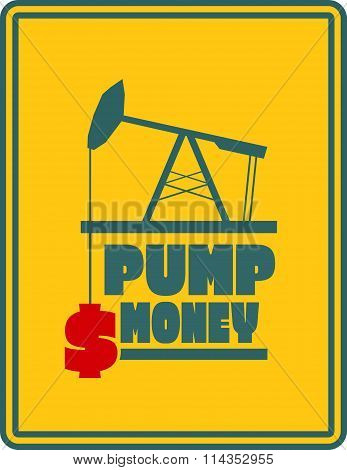 Oil Pump And Dollar Icons. Motivation Text