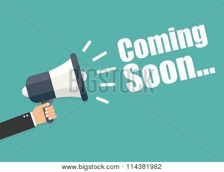 Hand Holding Megaphone - Coming Soon