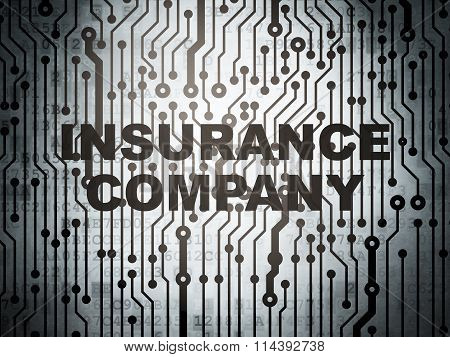 Insurance concept: circuit board with Insurance Company