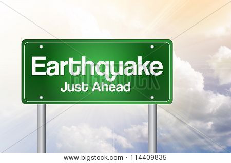 Earthquake Green Road Sign Concept..