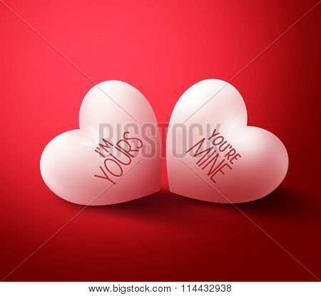 Lovers Hearts with You're mine and I'm Yours Written for Happy Valentines Day