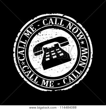 Damaged White Round Stamp With The Words - Call Me, Call Now - Illustration