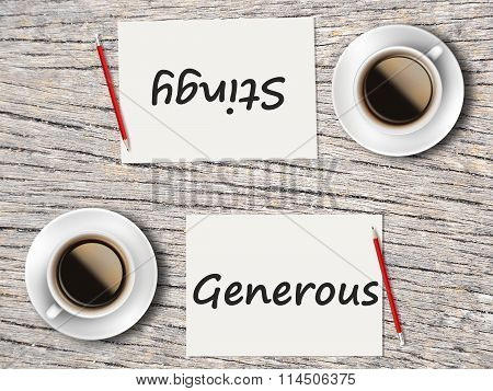 Business Concept : Comparison Between Generous And Stingy