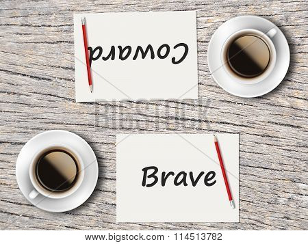 Business Concept : Comparison Between Brave And Coward