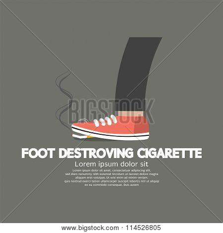 Foot Destroying Cigarette.