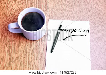 Coffee, Pen And Notes Write Interpersonal