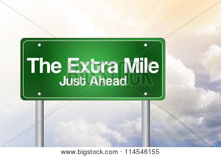 The Extra Mile Just Ahead Green Road Sign, Business Concept..