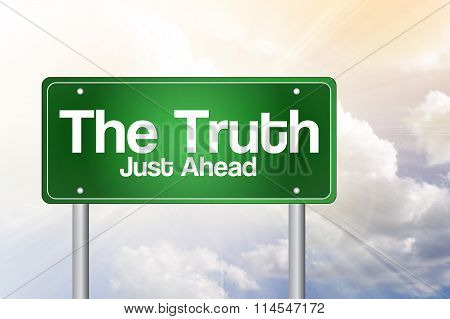 The Truth Green Road Sign, Business Concept