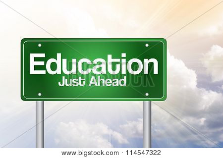 Education Just Ahead Green Road Sign Concept