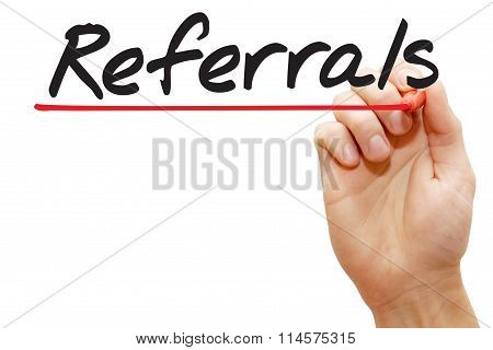 Hand Writing Referrals, Business Concept..