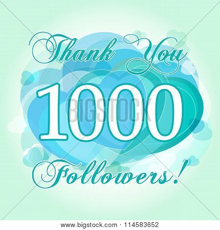 Thank you 1000 followers card. The gratitude picture for network friends, likes and followers thanks. One thousand or million numbers, hearts. Congratulating, celebrating valentine's day greetings. poster