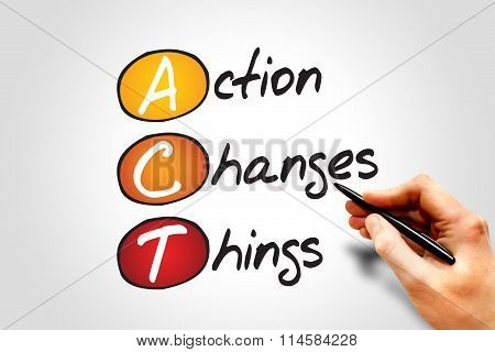 Action Changes Things (ACT) business concept acronym poster