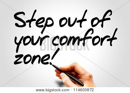 Hand writing Step out of your comfort zone! business concept poster
