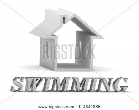 Swimming- Inscription Of Silver Letters And White House