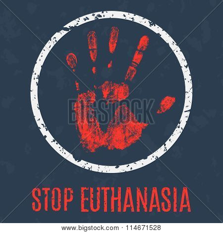 Euthanasia Stop Sign