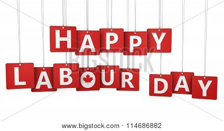 Happy labour day Canadian national holiday concept with sign letters and Canada symbol on paper tags isolated on white background. poster
