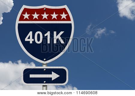 American 401K Highway Road Sign