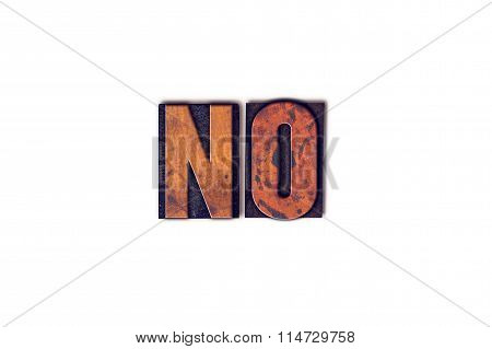 No Concept Isolated Letterpress Type