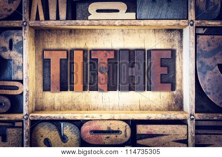 Tithe Concept Letterpress Type