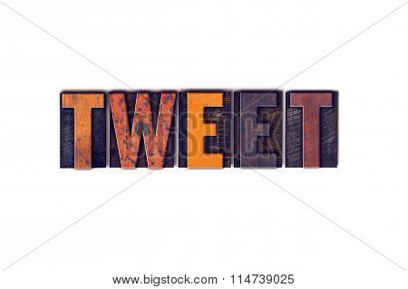 Tweet Concept Isolated Letterpress Type