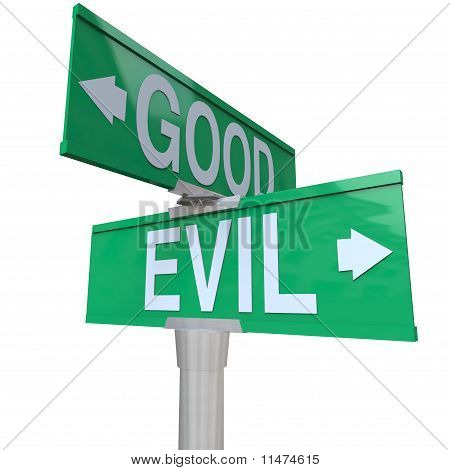Good Vs Evil - Two-way Street Sign