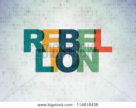 Politics concept: Rebellion on Digital Paper background