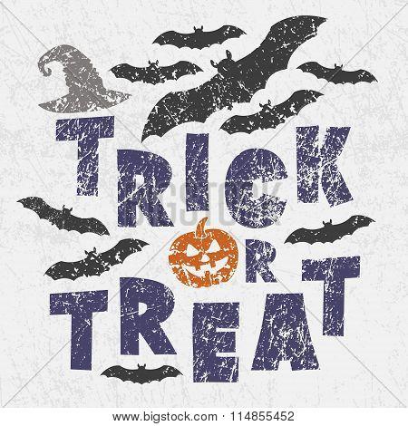 Trick Or Treat - Traditional Halloween Motto With Scary Symbols - Pumkin Jack Lantern, Bats