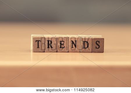 Trends. Word Written On Wood Block, Vintage Retro Color Tone