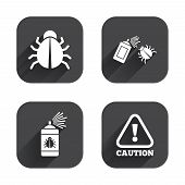 Bug disinfection icons. Caution attention symbol. Insect fumigation spray sign. Square flat buttons with long shadow. poster