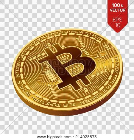 Bitcoin. 3D isometric Physical bit coin. Digital currency. Cryptocurrency. Golden coin with bitcoin symbol isolated on transparent background. Stock vector illustration
