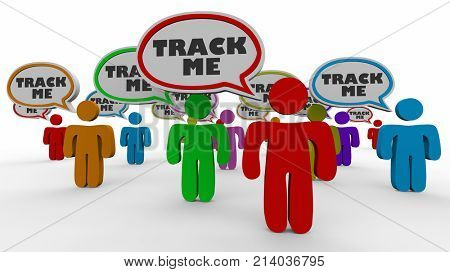 Track Me Customers Visitors Viewers People Speech Bubbles 3d Illustration