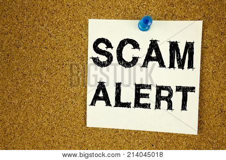 Conceptual Hand Writing Text Caption Inspiration Showing Scam Alert. Business Concept For Scam Alert