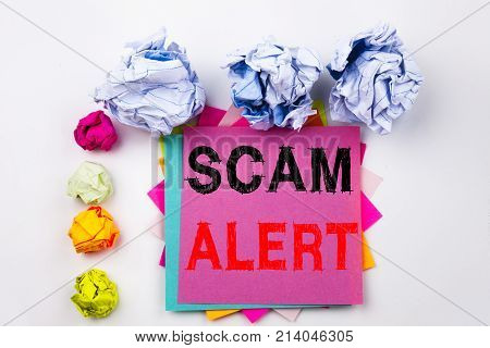 Writing Text Showing Scam Alert Written On Sticky Note In Office With Screw Paper Balls. Business Co