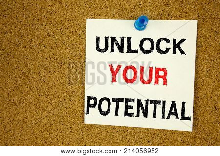 A Writing Text Showing Concept Of Unlock Your Potential Made On Sticky Note Handwritten Letters Word