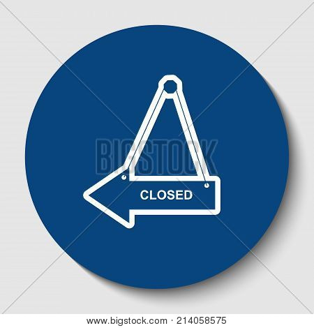 Closed sign illustration. Vector. White contour icon in dark cerulean circle at white background. Isolated.