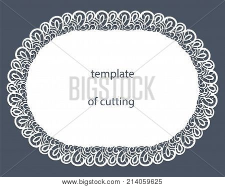 Greeting card of the oval shape with a decorative border on the edge doily of paper under the cake template for cutting wedding invitation decorative plate is laser cut vector illustrations.