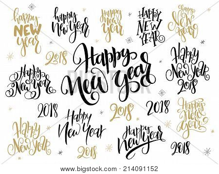 vector set of hand lettering 2018 new year greetings phrases-happy new year - with holly leaves and snowflakes.
