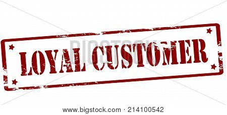Rubber stamp with text loyal customer inside vector illustration