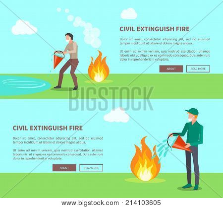 Civil extinguish fire set of posters with text. Vector illustration of men wearing cotton masks trying to put out flame with help of water