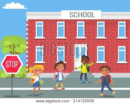 Boys and girls with backpacks standing beside stop traffic sign in front of their two storey brick school on sunny day vector illustration