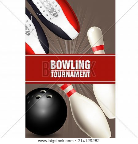 Bowling tournament poster with bowling shoes skittles and ball