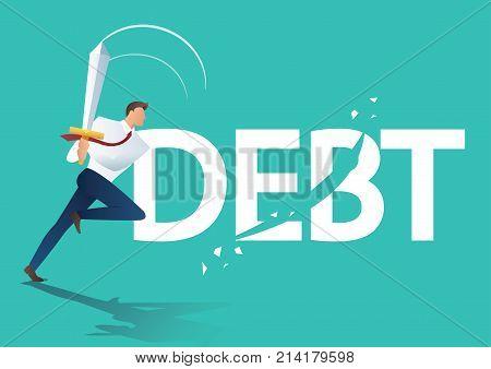 business man using sword cut debt, business concept of  debt settlement