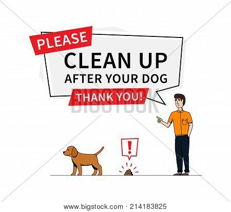 Clean up after your dog vector illustration. Young person and pet dog puppy creative concept. Bubble speech with statement to clean up after your dog graphic design.