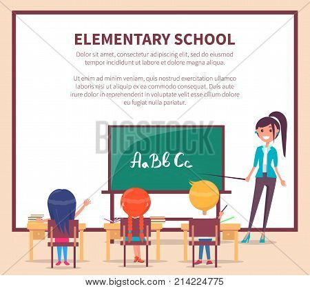 Elementary lesson in primary school web banner. Children sit at desk and study alphabet at the lesson, teacher stands near blackboard with pointer